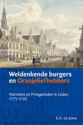 Recensie E.H. de Jong, Weldenkende burgers en Oranjeliefhebbers